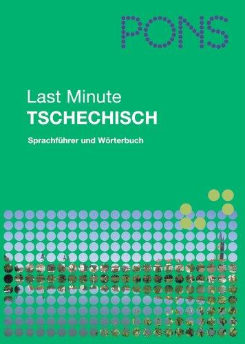 PONS Last Minute Sprachführer Tschechisch: Sprachführer und Wörterbuch