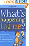 Whats Happening To Me? (Boys)