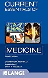 img - for CURRENT Essentials of Medicine, Fourth Edition (LANGE CURRENT Essentials) book / textbook / text book
