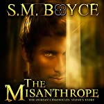The Misanthrope: Stone's Story: Ourean Chronicles #1 | S. M. Boyce