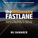 #6: The Millionaire Fastlane: Crack the Code to Wealth and Live Rich for a Lifetime