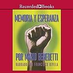 Memoria y Esperanza [Memory and Hope (Texto Completo)] | Mario Benedetti