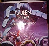 IT'S LATE / SHEER HEART ATTACK (45/7