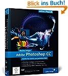 Adobe Photoshop CC: Schritt für Schri...