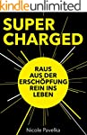 SUPERCHARGED: Raus aus der Ersch�pfun...