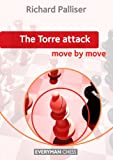 The Torre Attack: Move by Move (English Edition)