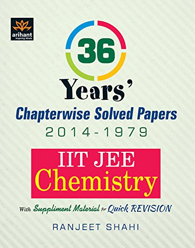 IIT JEE - Chemistry : 36 Year's Chapterwise Solved Papers (2014 - 1979) Image