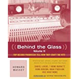 Behind the Glass: v. 2: Top Record Producers Tell How They Craft the Hitsby Howard Massey