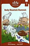 Rocky Mountain Mammals (Family Field Guides)
