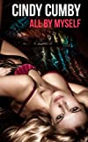 All By Myself Collection (erotic self pleasure bundle)