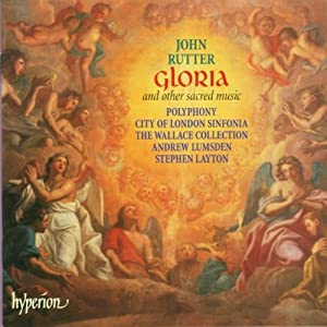 JOHN RUTTER GLORIA POLYPHONY・CITY OF LONDON SINFONIA / STEPHEN LAYTON