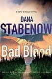 Bad Blood (Kate Shugak) (0312550650) by Stabenow, Dana
