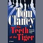 The Teeth of the Tiger Hörbuch von Tom Clancy Gesprochen von: Stephen Hoye