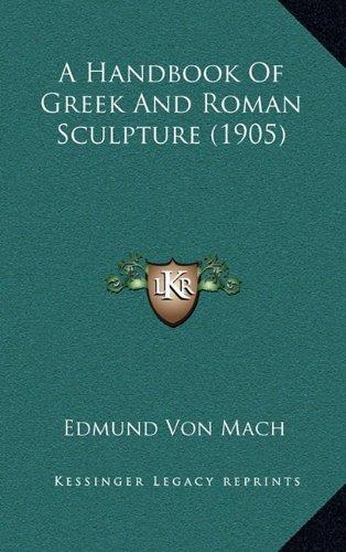 A Handbook of Greek and Roman Sculpture (1905)