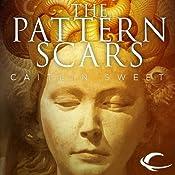 Pattern Scars | [Caitlin Sweet]