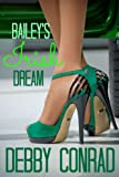 BAILEY'S IRISH DREAM (SPOILED AND SASSY Book 2)