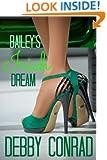 BAILEY'S IRISH DREAM (SPOILED AND SASSY Book 2)