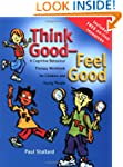 Think Good - Feel Good: A Cognitive B...