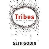Tribes: We need you to lead usby Seth Godin
