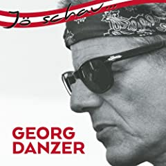 J� schau... Georg Danzer