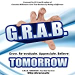 G.R.A.B. TOMORROW: Your Best Year Ever | Mike Abramowitz