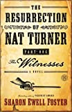 The Resurrection of Nat Turner, Part 1: