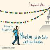 Image de Hector und die Suche nach dem Paradies: Hectors erste Reise: 6 CDs (Hector-Reihe, Band 7)