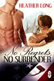 No Regrets, No Surrender (Always a Marine series Book 6)