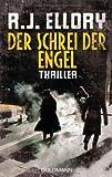 Der Schrei der Engel: Thriller
