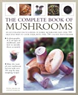 The Complete Book of Mushrooms