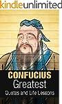 Confucius: Confucius: Greatest Quotes...
