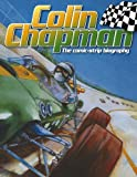 Colin Chapman: The comic-strip biography