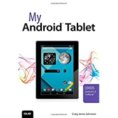 My Android Tablet from Que Publishing