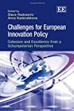img - for Challenges for European Innovation Policy: Cohesion and Excellence from a Schumpeterian Perspective book / textbook / text book