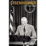 Eisenhower (Profiles In Power)by Peter G. Boyle