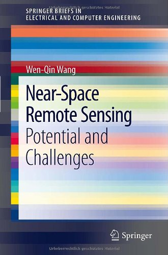 Near-Space Remote Sensing: Potential and Challenges