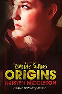 (FREE on 3/2) Zombie Games by Kristen Middleton - http://eBooksHabit.com