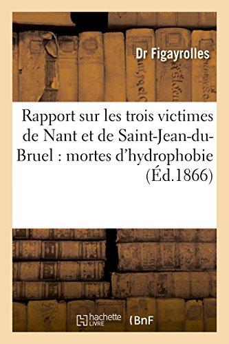 rapport-sur-les-trois-victimes-de-nant-et-de-saint-jean-du-bruel-mortes-dhydrophobie-litterature