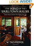 The Hand of the Small Town Builder: V...
