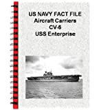 US NAVY FACT FILE Aircraft Carriers CV-6 USS Enterprise