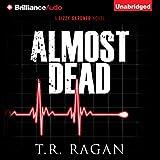 Almost Dead: Lizzy Gardner, Book 5 (Unabridged)