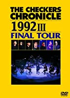 THE CHECKERS CHRONICLE 1992 III FINAL TOUR [廉価版] [DVD]