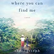 Where You Can Find Me | [Sheri Joseph]