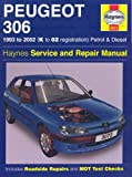 Peugeot 306 Petrol and Diesel Service and Repair Manual: 1993 to 2002 (Haynes Service and Repair Manuals)