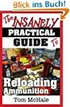 The Insanely Practical Guide to Reloa...