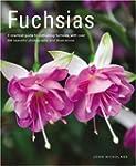 Fuchsias: A Practical Guide to Cultiv...