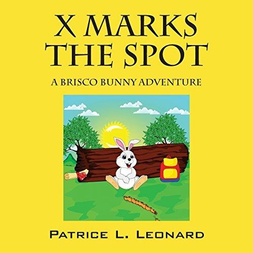 x-marks-the-spot-a-brisco-bunny-adventure-by-patrice-l-leonard-2015-11-14