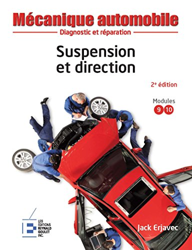 Mécanique automobile : Suspension et direction, 2e édition