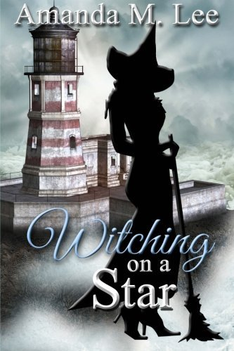 Witching on a Star: A Wicked Witches of the Midwest Mystery -- Book 4 (Volume 4) (Any Witch Way You Can compare prices)