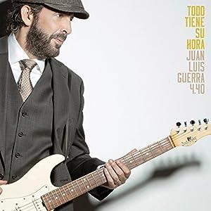 Juan Luis Guerra, 440 - Todo Tiene Su Hora - Amazon.com Music